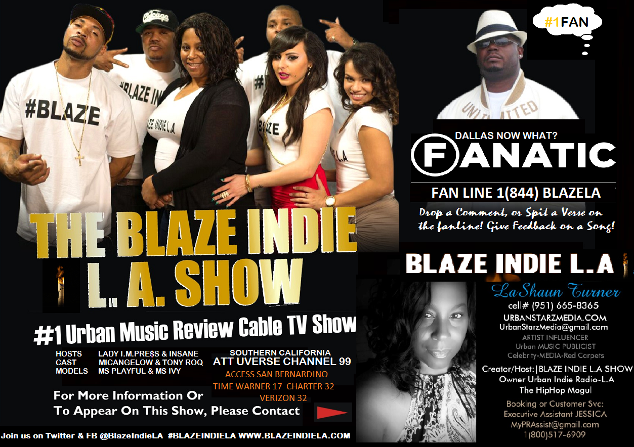 The #1Urban Music Review Show: The Blaze Indie L A  Show |