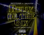 mezziah - belly of the six
